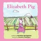 Elizabeth Pig Front Cover cropped
